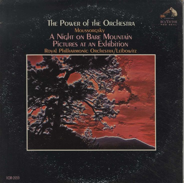 Modest Mussorgsky - The Power Of The Orchestra: A Night On The Bare Mountain · Pictures At An Exhibi
