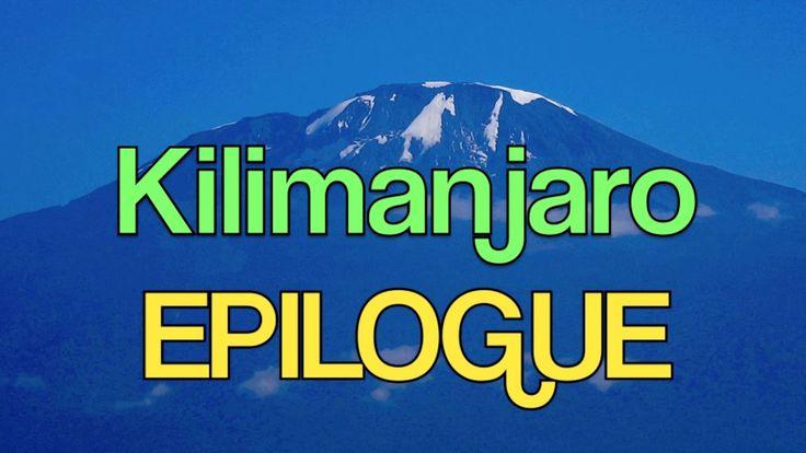 Mt. KILIMANJARO - 2 LADIES 😄  12 MEN 😄  7 DAYS - EPILOGUE