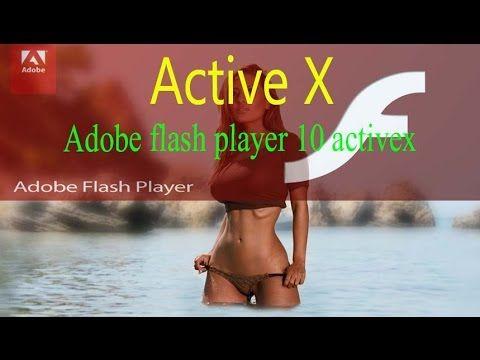 Adobe flash player 10 activeX in Window 10