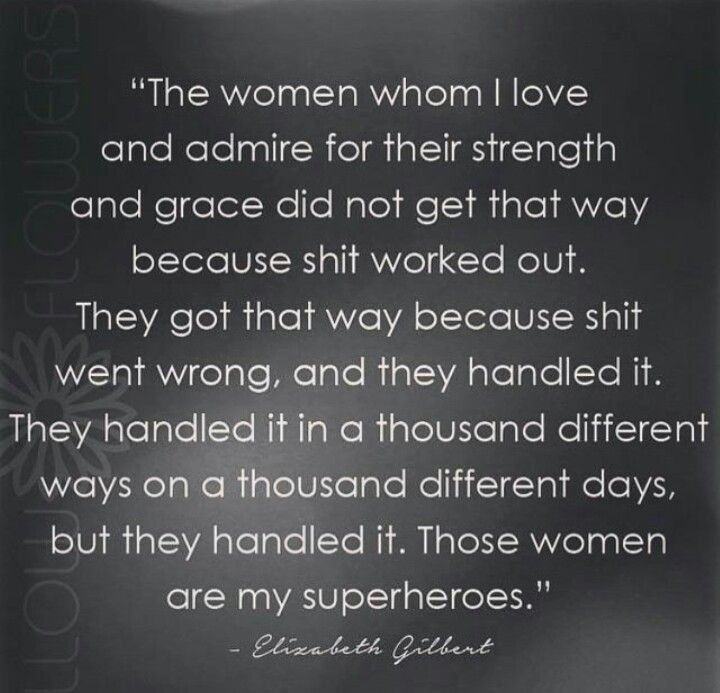 Quotes On Female Strength: Please Excuse The Sh*t. Life Is Messy Sometimes. I ♡ This