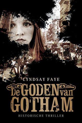 Eyndsay Faye - De Goden van Gotham