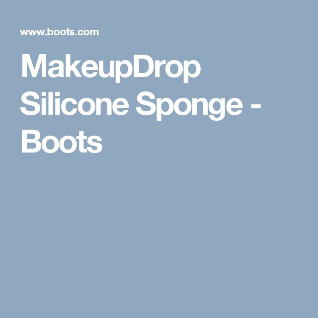 MakeupDrop Silicone Sponge - Boots