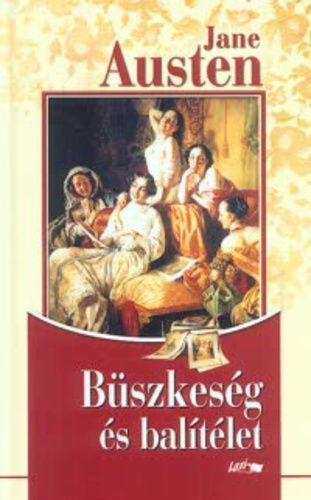 Büszkeség és balítélet · Jane Austen · Könyv · Moly