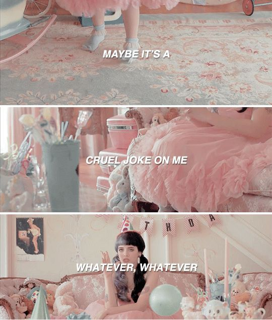Just means there's way more cake for me - Pity Party , Melanie Martinez: