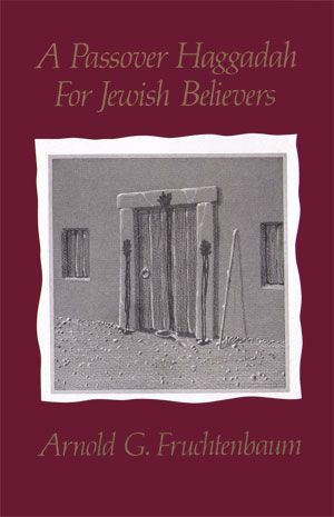 A Passover Haggadah for Jewish Believers