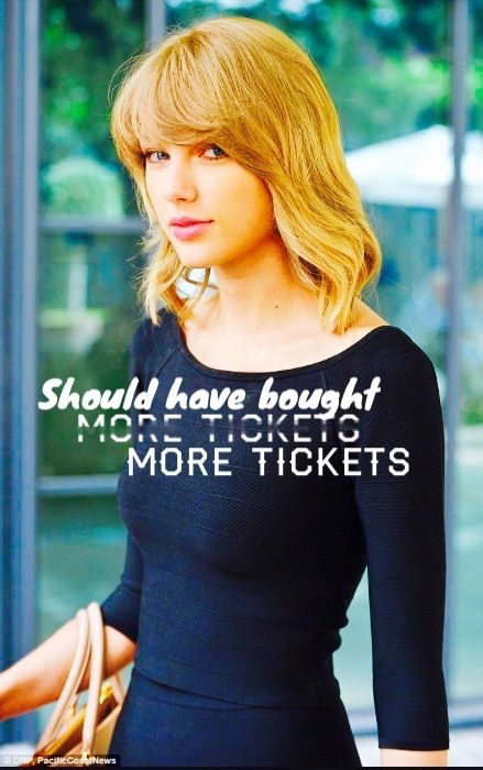 Should have bought more tickets for Tay Tay's concer, I made this not lying, comment if u want me to make u one