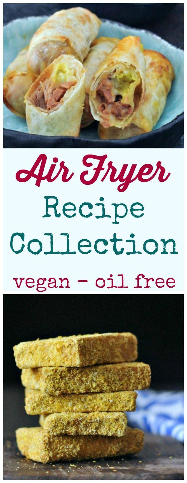 Vegan Air Fryer Recipe Collection @spabettie #vegan #oilfree #airfryer
