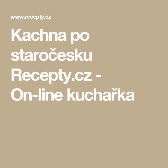 Kachna po staročesku Recepty.cz - On-line kuchařka