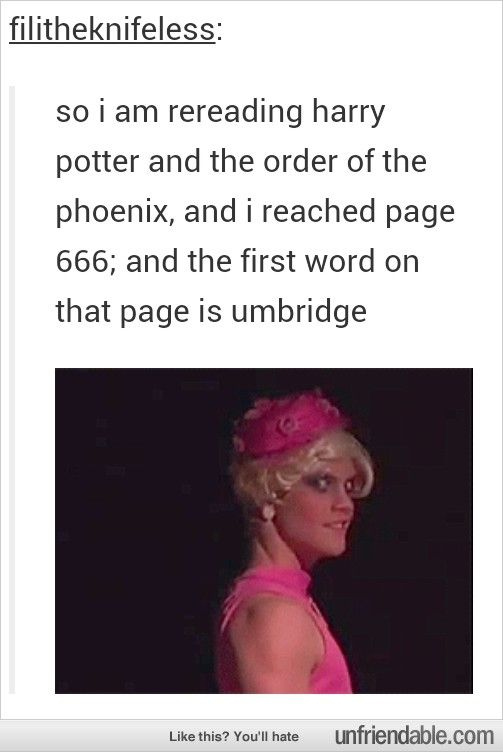 Further proof that Umbridge is the epitome of evil. As if you needed any more proof...