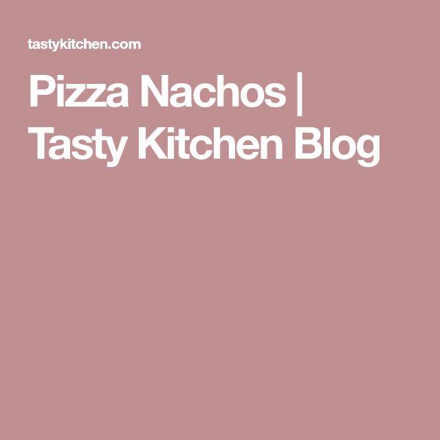 Pizza Nachos | Tasty Kitchen Blog