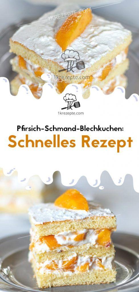 Pfirsich-Schmand-Blechkuchen: Schnelles Rezept