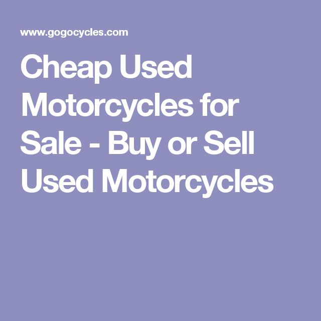 Cheap Used Motorcycles for Sale - Buy or Sell Used Motorcycles