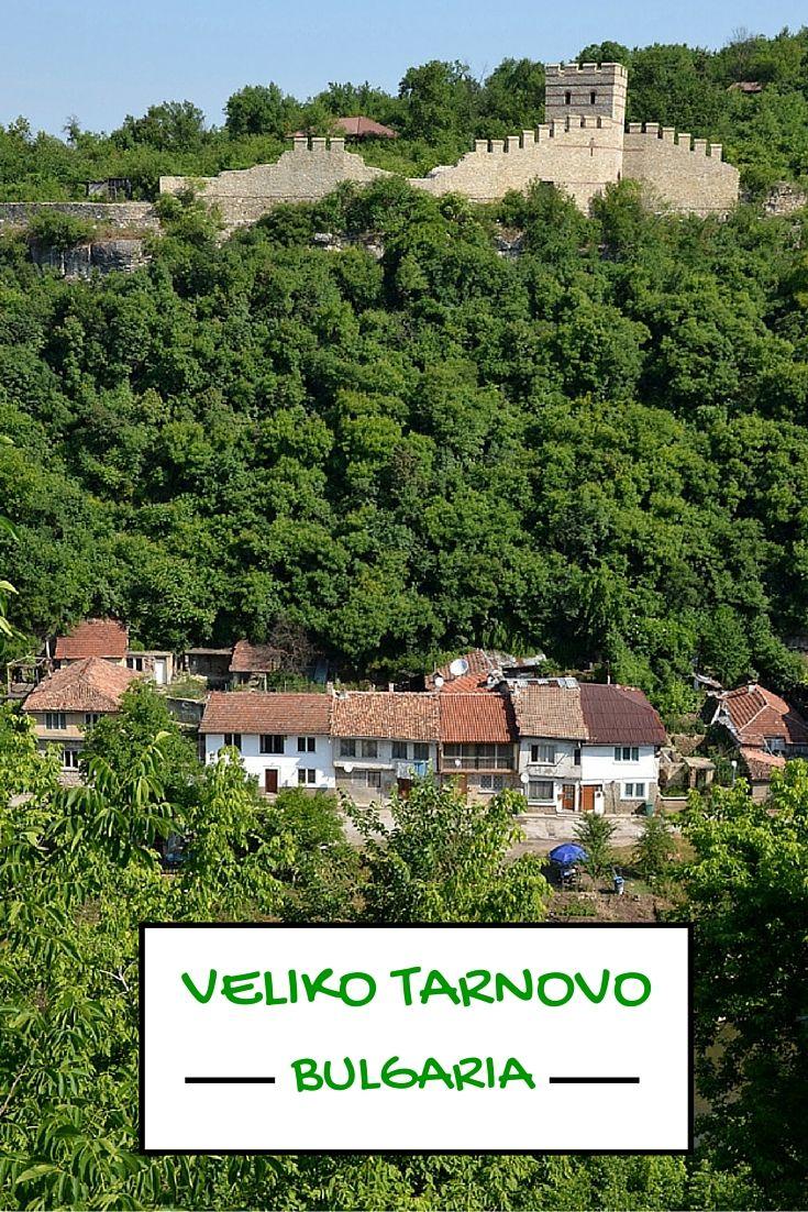 Day in Veliko Tarnovo - a highlight of Bulgaria