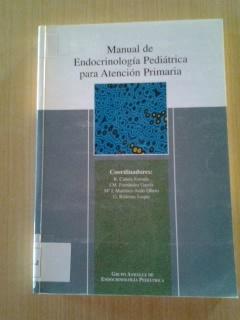 Manual de endocrinología pediátrica para atención pediátrica / Cañete Estrada, R.