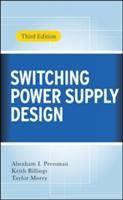 Switching power supply design / Abraham I. Pressman, Keith Billings, Taylor Morey #novetatsfiq2017