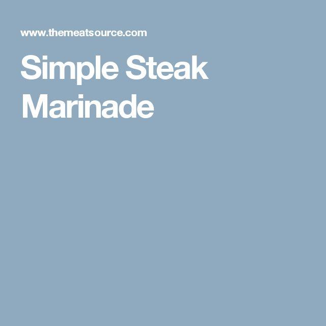 Simple Steak Marinade