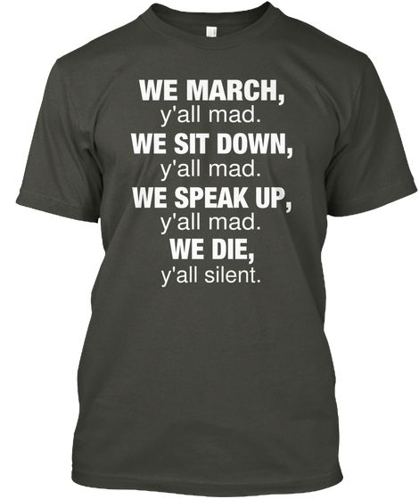 We March Y'all Mad Shirt