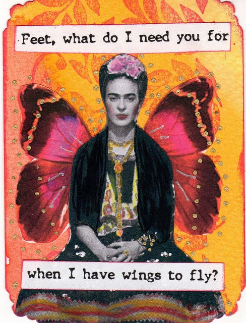 From a 2010 ATC theme swap.  Quote is all Frida.