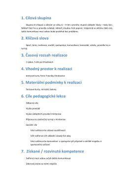 1. Cílová skupina 2. Klíčová slova 3. Časový rozsah realizace