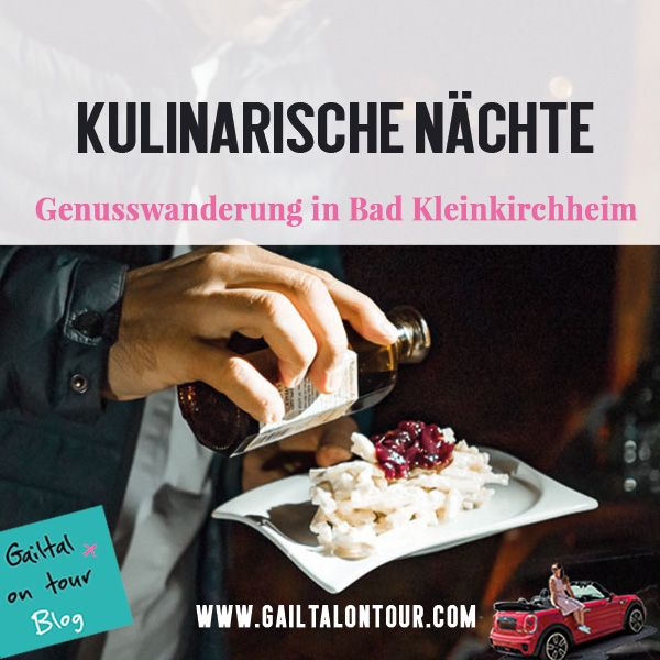 Genuss-Wanderung durch Bad Kleinkirchheim in 2018 Gailtal on tour - vietnamesische küche münchen