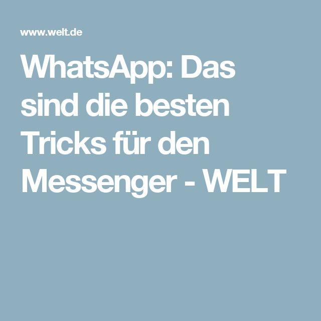 WhatsApp: Das sind die besten Tricks für den Messenger - WELT