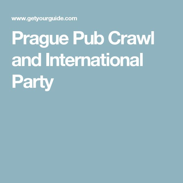 Prague Pub Crawl and International Party