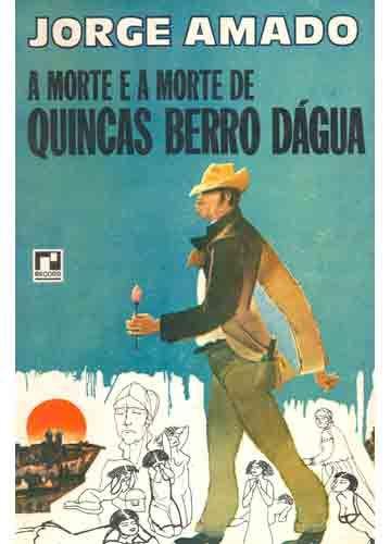 Jorge Amado | A morte e a morte de Quincas Berro Dagua