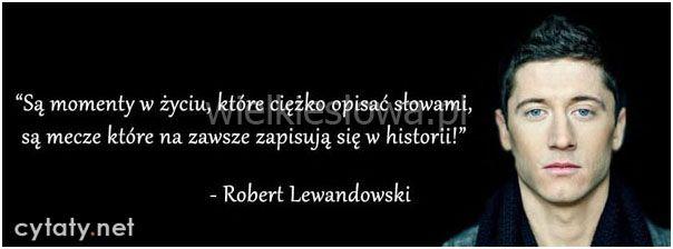 Są momenty w życiu... #Lewandowski-Robert, #Sport, #Życie