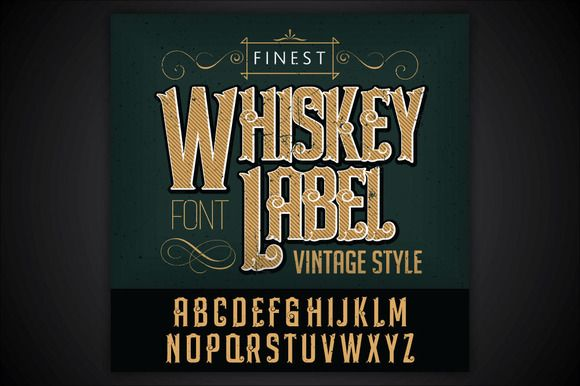 Whiskey label font and sample label by Trivia on Creative Market