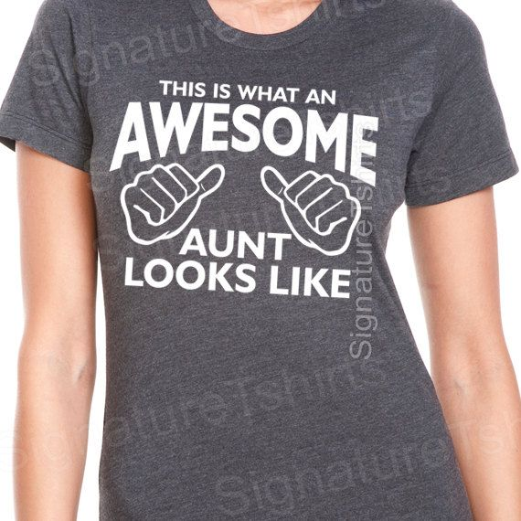Awesome Aunt T-shirt womens tshirt Gift for Auntie shirt aunt to be T shirt This is what an Awesome Aunt Looks like tshirt baby announcement on Etsy, $13.95
