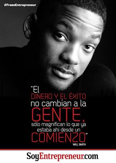 ¿Qué opinan de esta frase de Will Smith, reconocido actor estadounidense, famoso por su papel en Hombres de Negro?