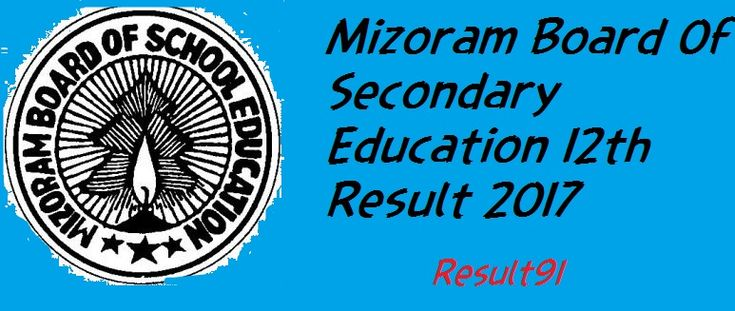 UPDATE: - Mizoram Board Of Secondary Education Will Release The 12th Board result Today. Mizoram Board Of Secondary Education HSSLC 2017:- Mizoram board of secondary education conducted its annual 12th board examination. It started from 1st March 2017 & ended on 31st March.