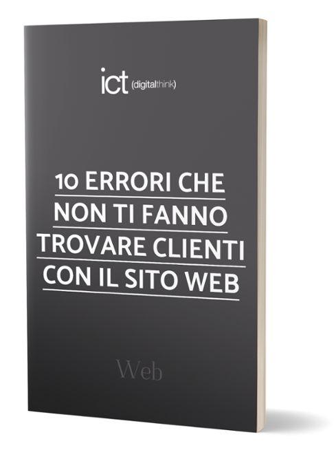 eBook: 10 errori del tuo sito web che non ti fanno trovare clienti online
