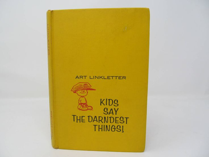 Kids Say The Darndest Things! Art Linkletter 1957 by CellarDeals on Etsy