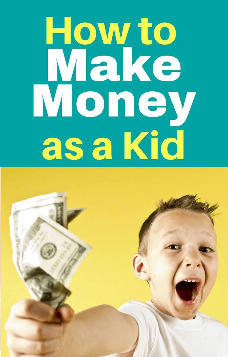 As A Kid How To Make Money