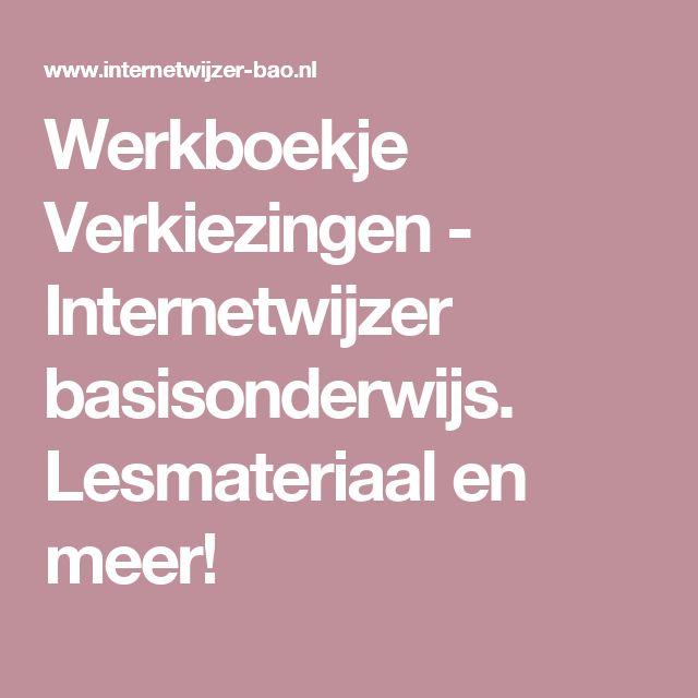 Werkboekje Verkiezingen - Internetwijzer basisonderwijs. Lesmateriaal en meer!