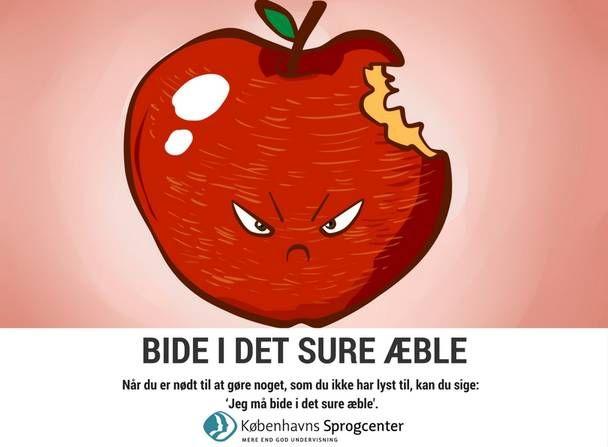 Bide i det sure æble ordsprog Københavns Sprogcenter