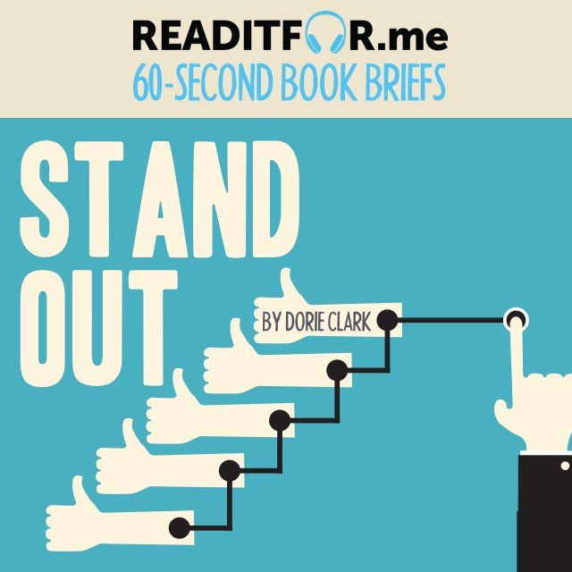 Stand Out in 60 seconds. Want the 12-minute version? Get a free Readitfor.me account.