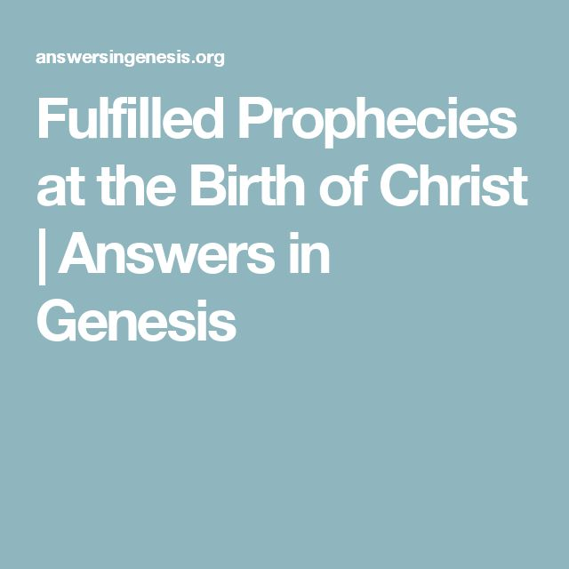 Fulfilled Prophecies at the Birth of Christ | Answers in Genesis