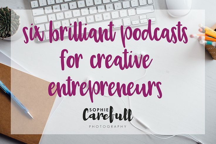 These podcasts cover everything from personal development, digital marketing, creativity, inspiration and much more! Great for creative entrepreneurs.