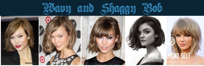 - Wavy & Shaggy Bob: Karlie Kloss sensationalized the wavy bob and the editorials followed suit. A wavy bob that is more controlled with big body curls can be sophisticated looking but it could also age you. Idol star Taylor Swift prefers the rougher rock-chic shaggy bob, and this style also needs warning, as it can make you look like a lion! It is however, a great style for Adler Identity type called Superiority Seeking.