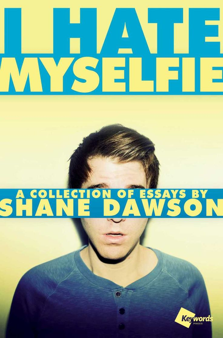 I Hate Myselfie by Shane Dawson *4 out of 5*