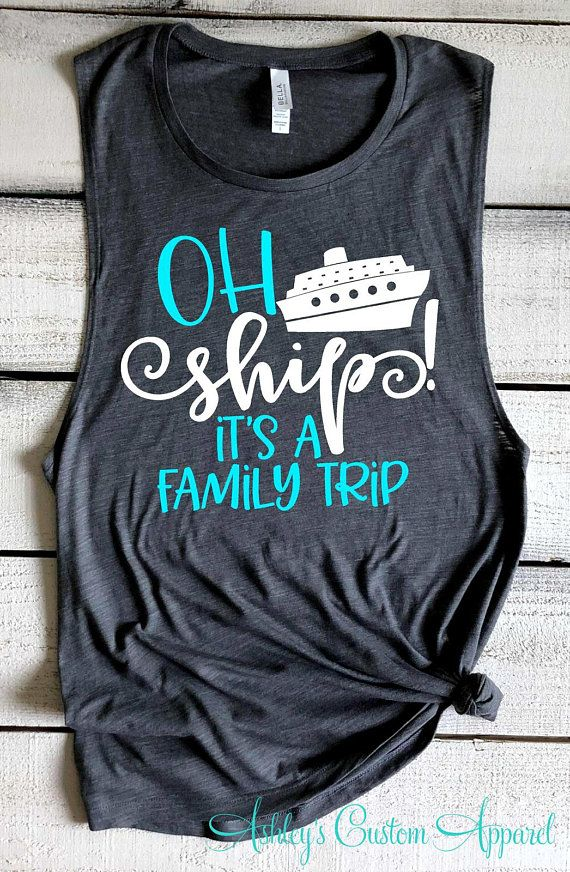 afc43d1005ac9 Cruise Shirts Family Cruise Shirts Ah Ship It's A Family Trip ...