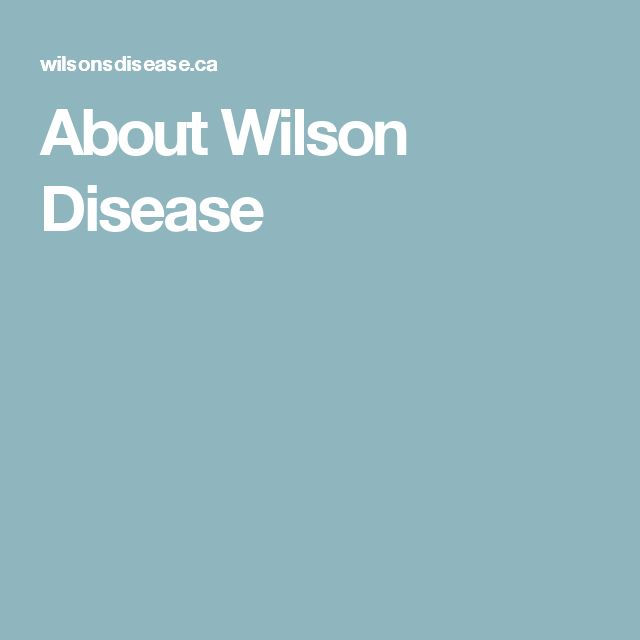 About Wilson Disease