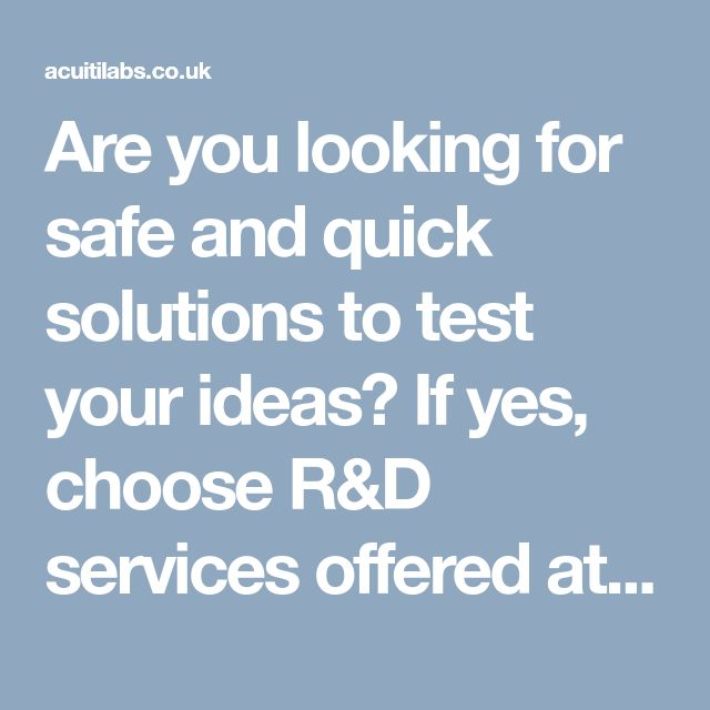 Are you looking for safe and quick solutions to test your ideas? If yes, choose R&D services offered at Acuiti Labs! Innovate, built and test with Acuiti-Flexilab to gain competitive advantage for your business >> http://bit.ly/2gPsKhf