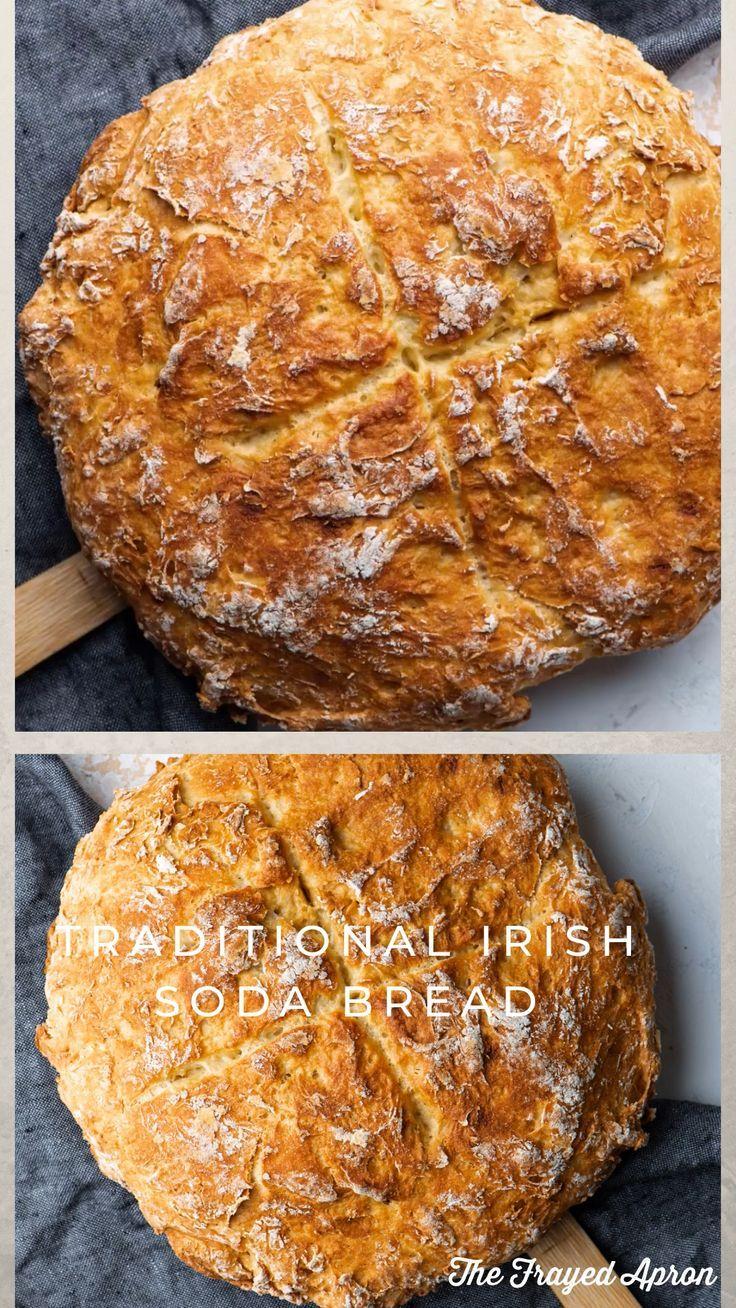 4 Ingredient Traditional Irish Soda Bread The Frayed Apron Recipe In 2020 Irish Recipes Traditional Irish Soda Bread Dutch Oven Recipes