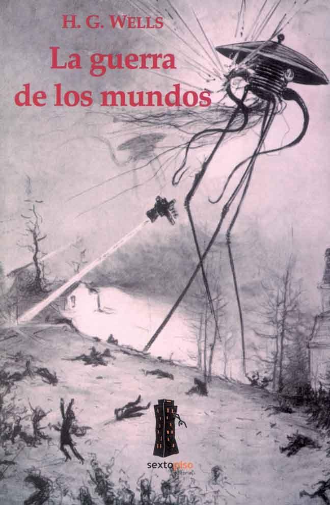 La guerra de los mundos es una novela de ciencia ficción escrita por Herbert George Wells y publicada por primera vez en 1898, que describe una invasión marciana a la Tierra.