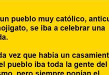 En un pueblo muy católico …
