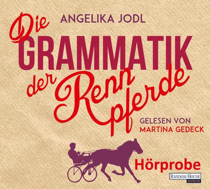 Die Grammatik der Rennpferde: Roman: Amazon.de: Angelika Jodl: Bücher