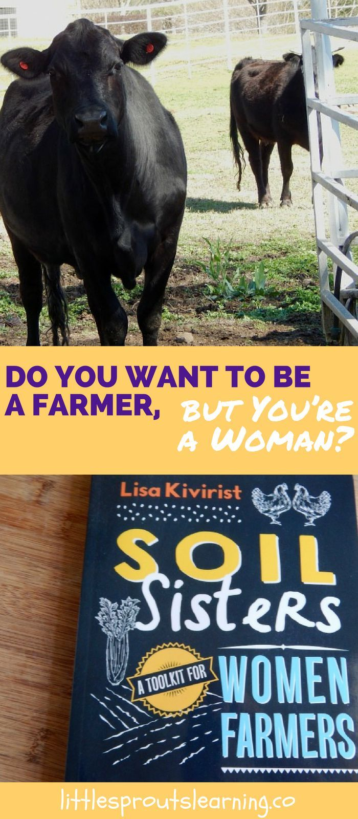 Do you Want to be a Farmer, but You're a Woman?